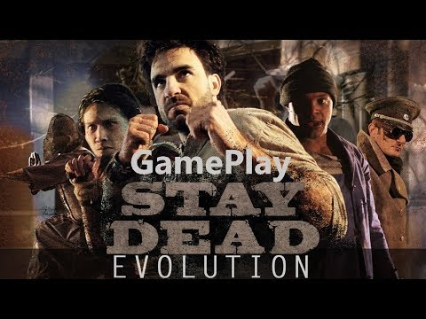 Stay Dead Evolution -  Nice Game - GamePlay |