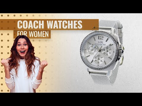 Top 10 Coach Watches For Women 2019 | Hot Fashion Trends