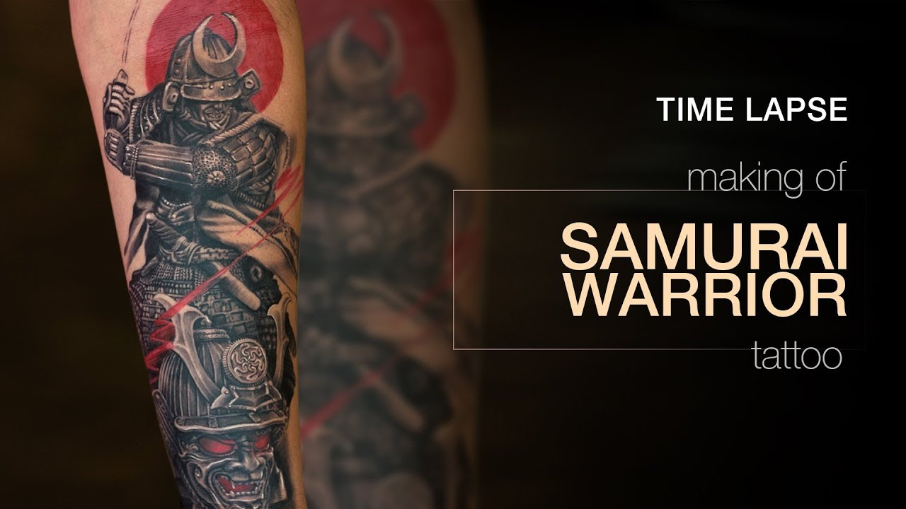 Realism Tattoo Timelapse Making Of Samurai Warrior Tattoo Youtube