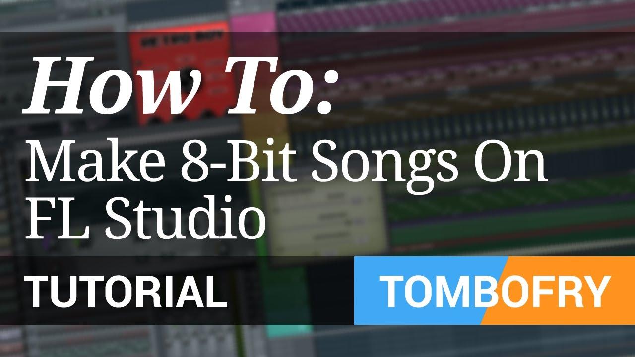 How to make 8-bit chiptune songs in FL Studio 10