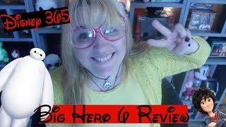 BIG HERO 6 || A Disney 365 Review