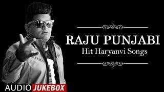Nonstop Raju Paunjabi DJ Hit Songs 2019 ( Jukebox) | New Haryanvi Songs 2019