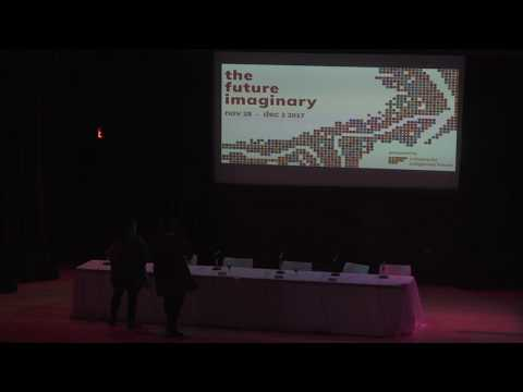 Future Imaginary Symposium | Winnipeg | Dreaming of Our Future Seven Generations Ahead