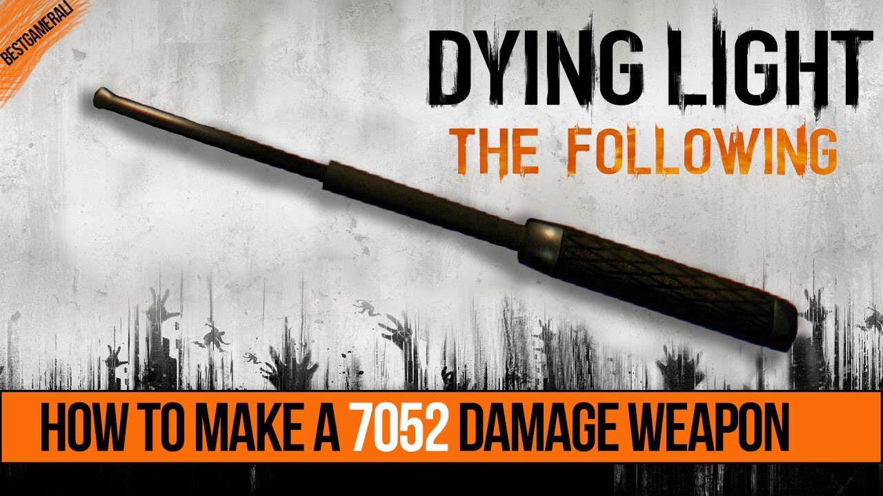 Best Dying Light Weapons