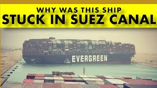 Why is this BIG SHIP STUCK In SUEZ CANAL || ship blocking suez canal