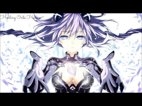 Nightcore - Holding Onto Heaven [Foxes]