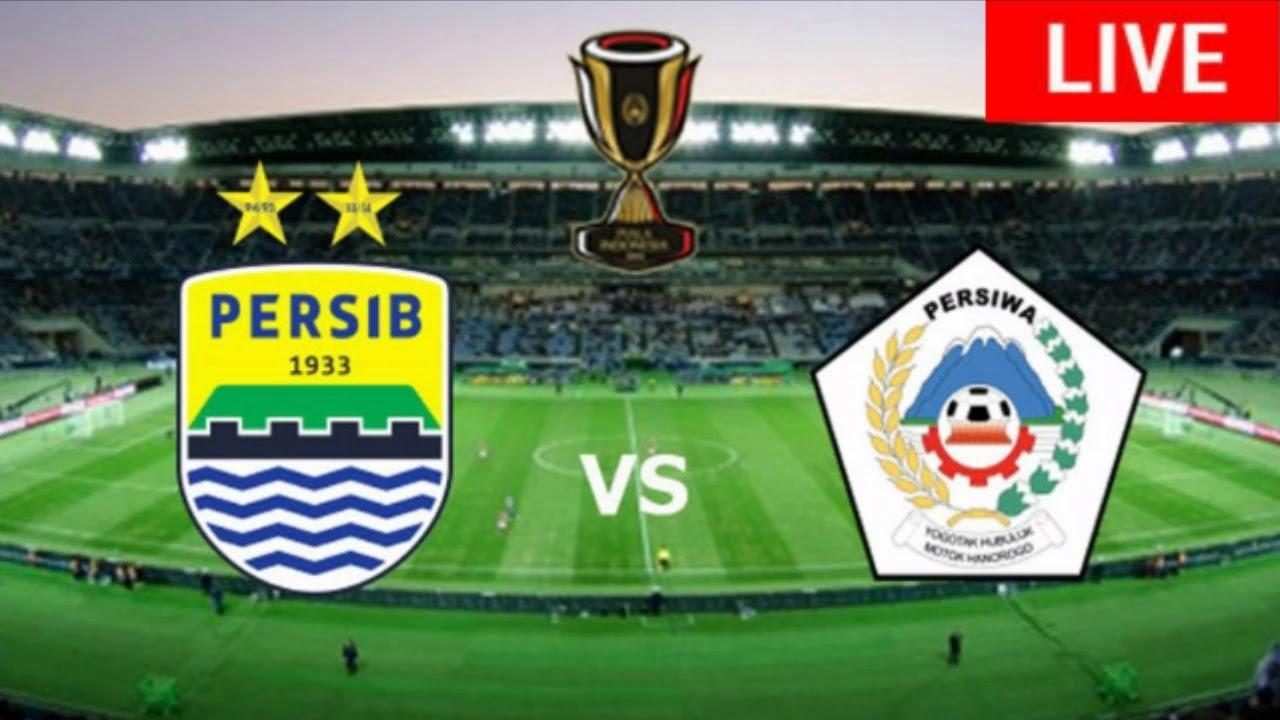 Persib Bandung Vs Persiwa Wamena Live Streaming