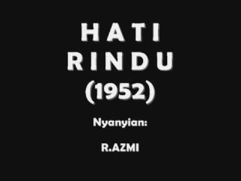 """HATI RINDU""  - R.Azmi (1952) (Terkenang Ke Masa Dulu)"