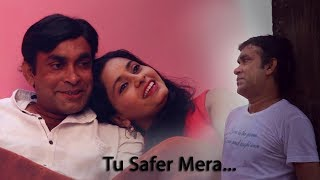 Tu Safer Meraaaa ...musical video,only for entertainment