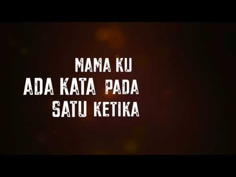 Lirik Lagu Di Amaran Mama - Hazama