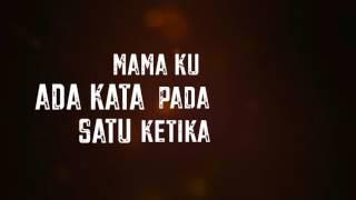 Hazama - Di Amaran Mama (Lirik Video)
