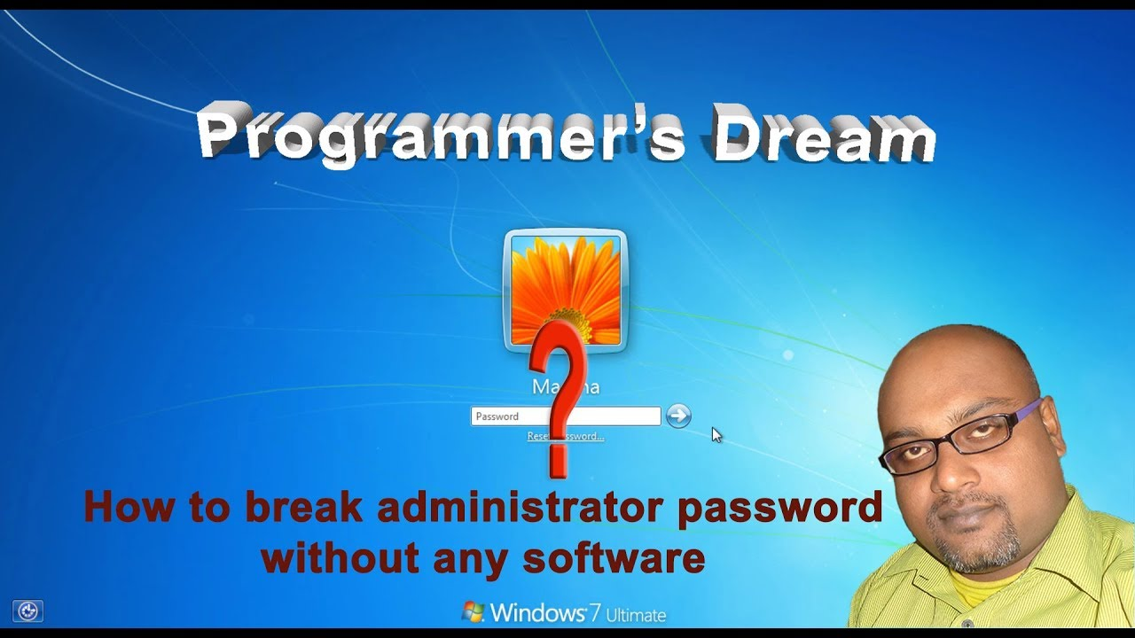 crack windows 7 administrator password without any software