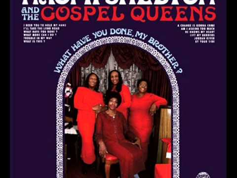 Trouble In My Way Naomi Shelton & The Gospel Quee