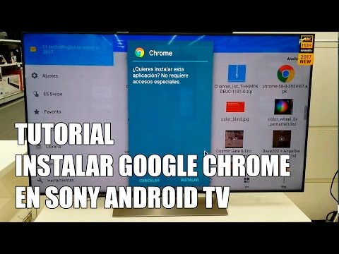 Como instalar Google Chrome en una Television Sony Android TV 2017