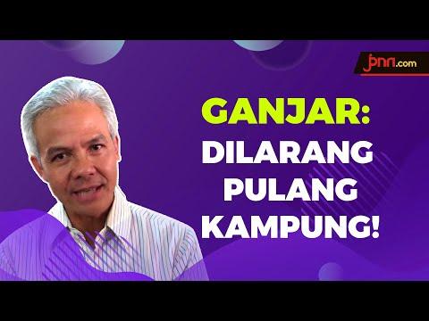 Ganjar Pranowo: Perantau Dilarang Pulang ke Jawa Tengah