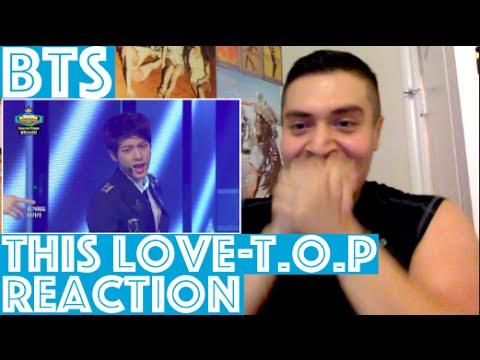BTS This Love & T.O.P (SHINHWA) Live REACTION