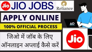 Jobs In Jio 2020 / Apply Online Official Process /Eligibility /Selection process & Other Details