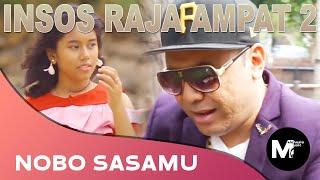 NOBO SASAMU | INSOS RAJA AMPAT 2. Cipt. Handry Noya  | KAPATA PRODUCTION