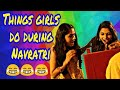 Things Indian Girls Do During Navratri mp3
