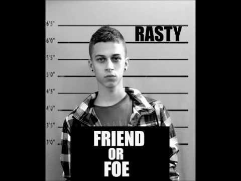 """RASTY"" Friend or Foe"
