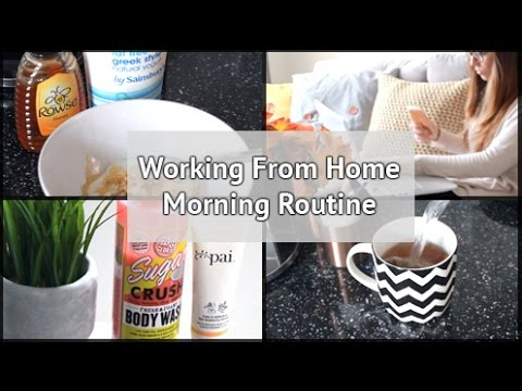 Working From Home Morning Routine   xameliax