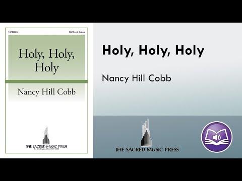 Holy, Holy, Holy (SATB) - Nancy Hill Cobb