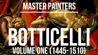 Botticelli volume one (1445-1510) A collection of paintings 4K Ultra HD