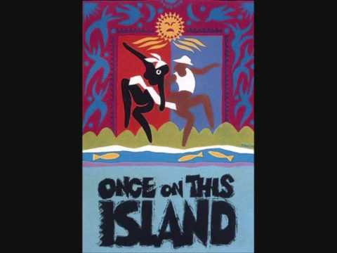 Once On This Island - 14 - Andrea Sequence
