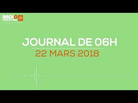 Le journal de 06h00 du 22 mars 2018-Radio Côte d'Ivoire
