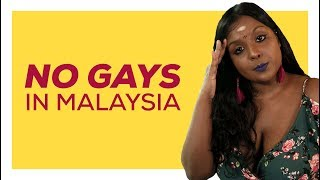 No Gays In Malaysia?! | NANDINI SAYS