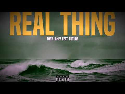 Real Thing Tory Lanez Feat Future (Clean)