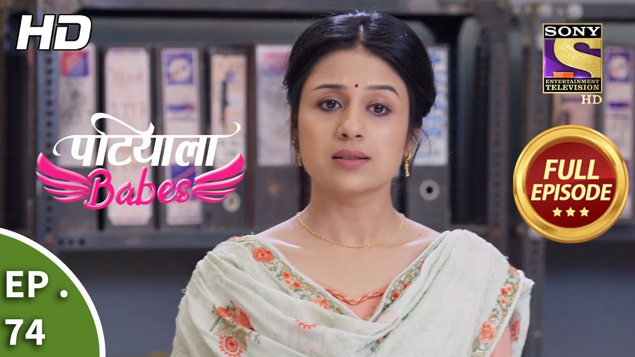 Patiala Babes - Ep 74 - Full Episode - 8th March, 2019