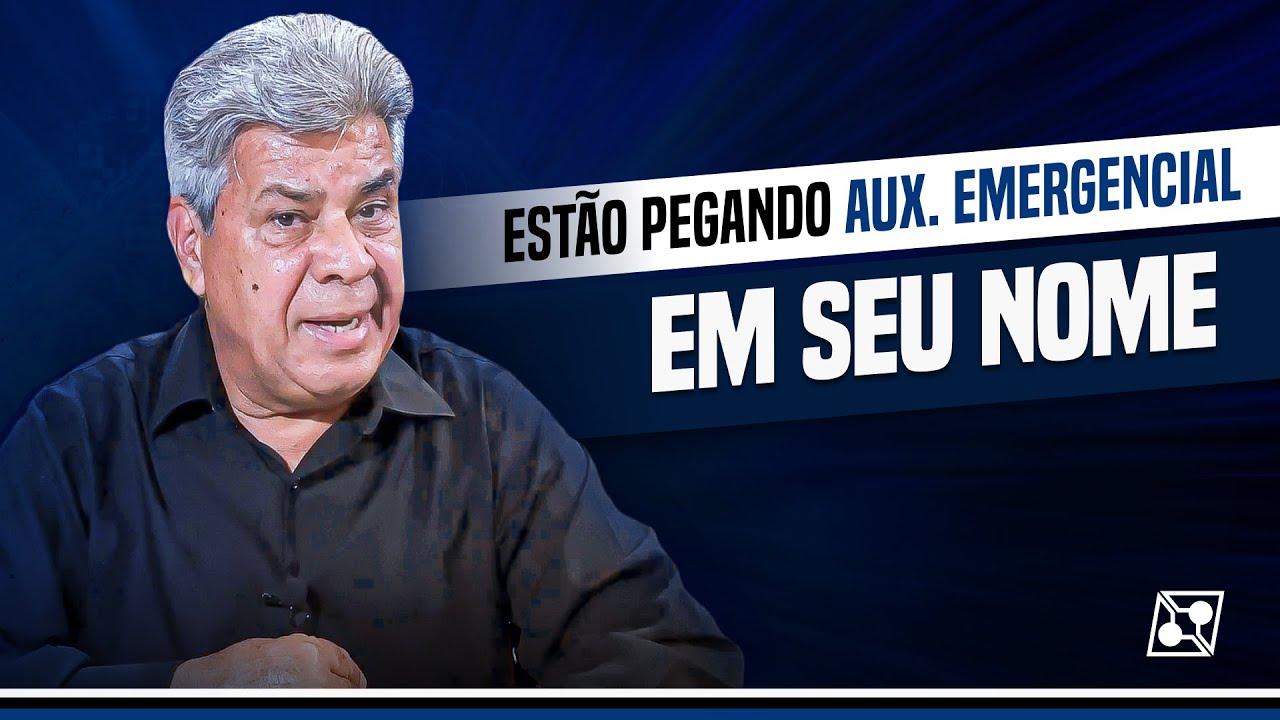 ESTÃO PEGANDO O AUXÍLIO EMERGENCIAL NO SEU NOME!