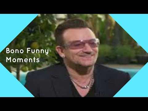 Bono From U2 Funny Moments 2