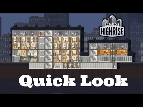 Project Highrise Gameplay- Quick Look- Feels Like Sim Tower!