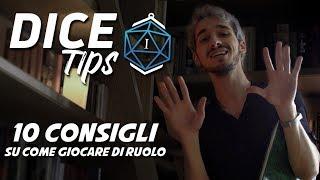 """Dice Tips E0: """"10 consigli su come giocare di ruolo"""""""
