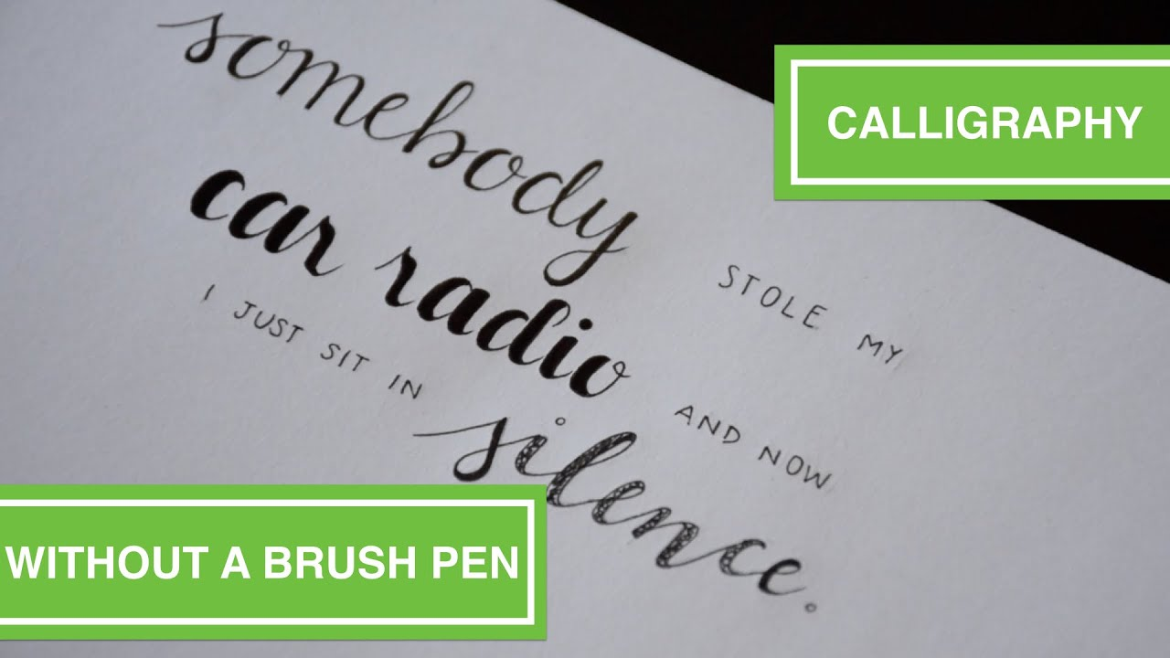 How To Hand Letter Without A Brush Pen Some Good Pens Start With