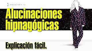 Alucinaciones hipnagógicas, por explainers.tv