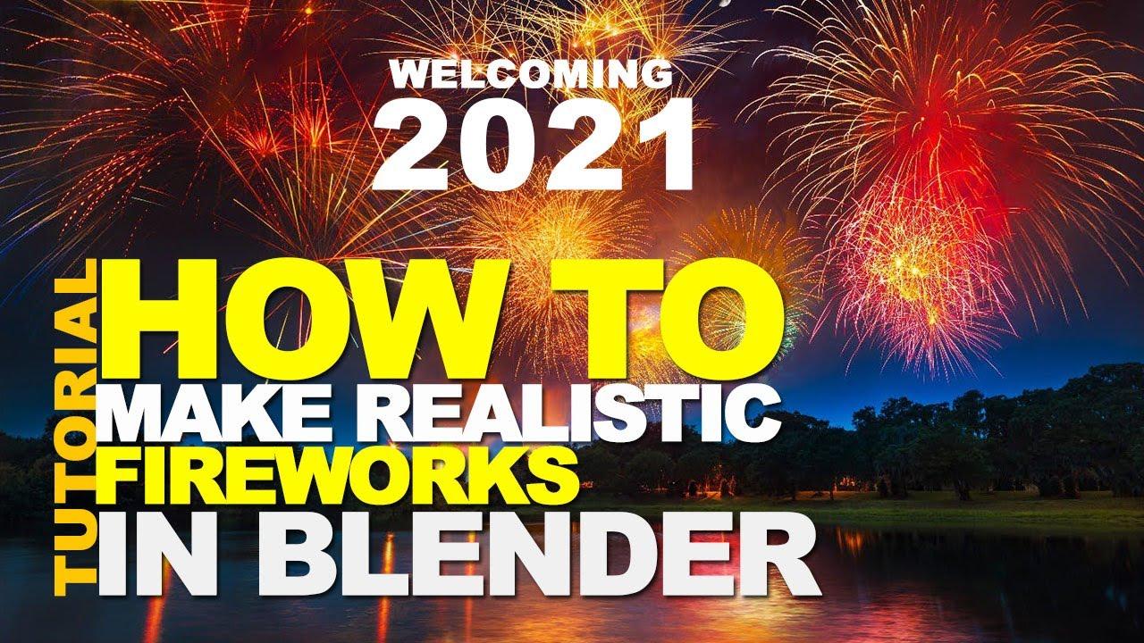 как сделать фейерверк конца 2020 года в блендере