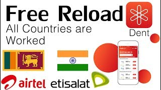 || Free reload to Srilanka india & All Countries || Dent app || Technology Tips & Tricks ||