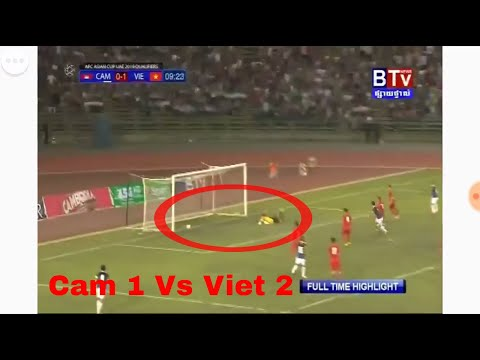 BTV NEWS LIVE,Cambodia Vs Vietname,Cambodia Football Highlights(Cam 1 Vs Viet 2)
