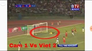 BTV NEWS LIVE,Cambodia Vs Vietname,Cambodia Football Highlights(Cam 1 Vs Viet 2)