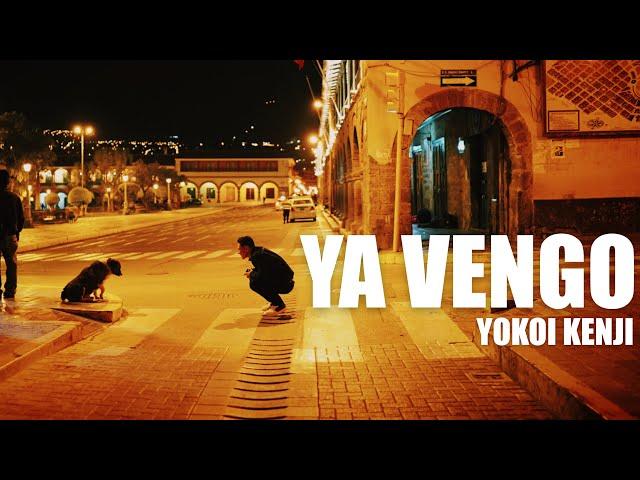 YA VENGO | YOKOI KENJI