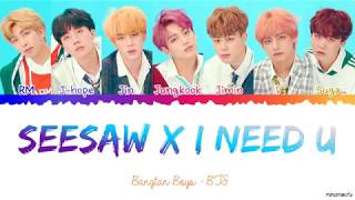 BTS - Seesaw x I NEED U REMIX Lyrics (PROD. SUGA) [Color Coded Han_Rom_Eng]