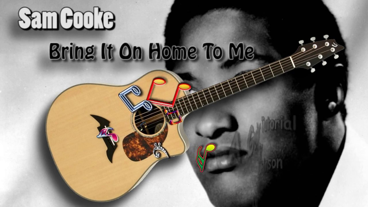 Bring it on home to me sam cooke acoustic guitar lesson easy bring it on home to me sam cooke acoustic guitar lesson easy hexwebz Images