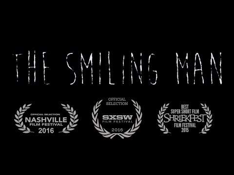 The Smiling Man (OFFICIAL)