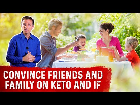 Convincing Friends & Family To Do Ketogenic Diet & Intermittent Fasting - Dr.Berg on Keto Benefits