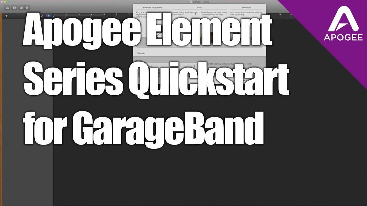 Apogee Element Tutorial Element Quickstart Setup For Garageband