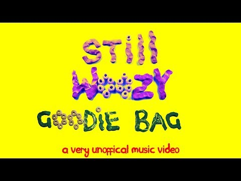Still Woozy - Goodie Bag (Unofficial Music Video)