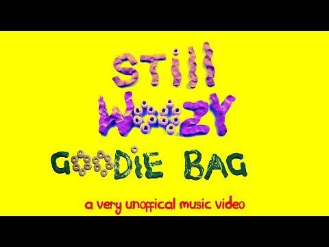 Still Woozy  Goodie Bag Un Music